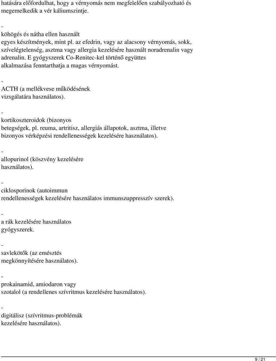 magas vérnyomás elleni gyógyszer renitek)