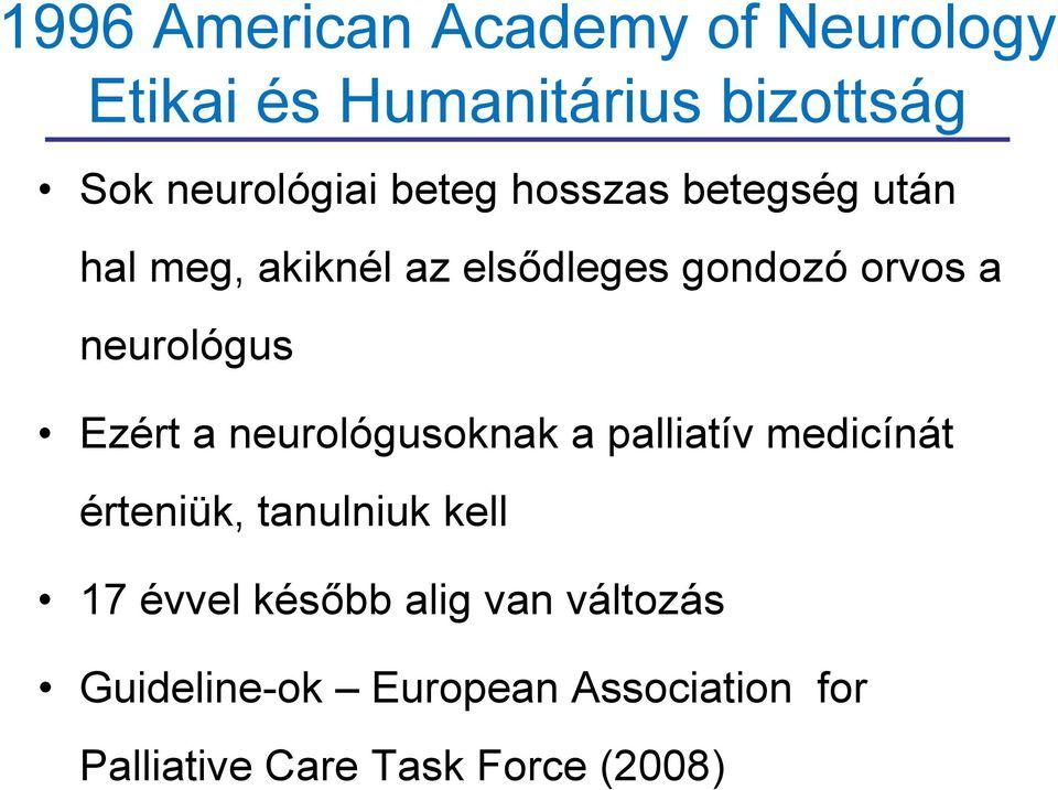 aki hipertónia neurológust vagy terapeutát kezel