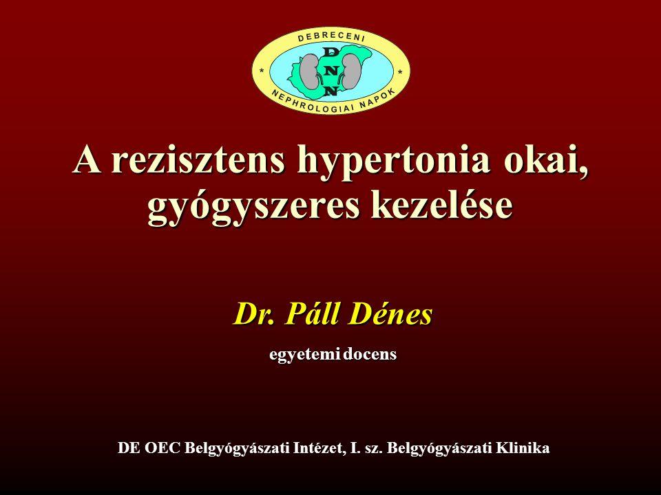 a rezisztens hipertónia okai)