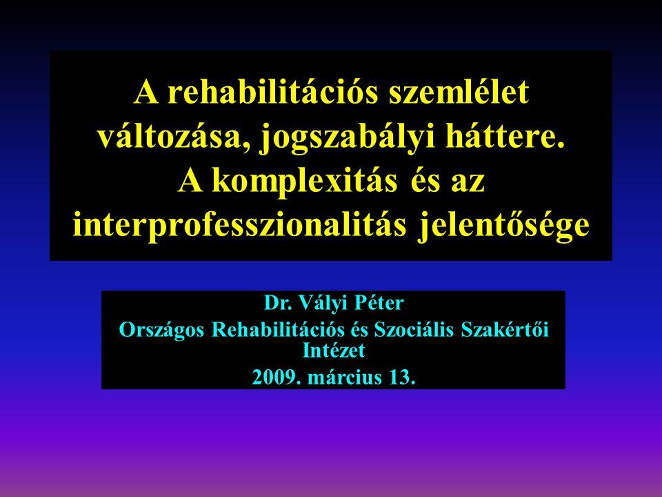 rehabilitációs intézkedések magas vérnyomás esetén)