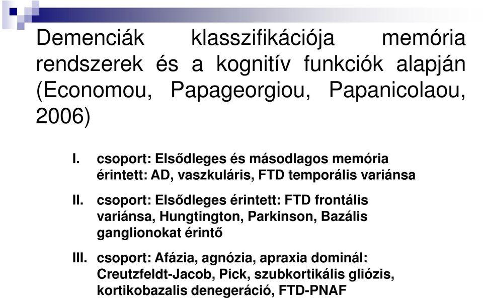 PNFA hipertónia esetén)