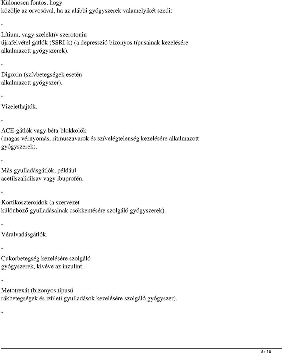 béta-blokkolók szívbetegségek és magas vérnyomás esetén)