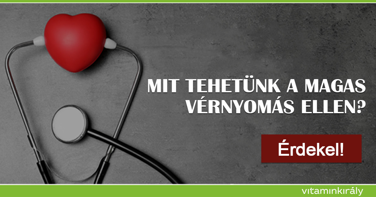 vitaminok a magas vérnyomás ellen)
