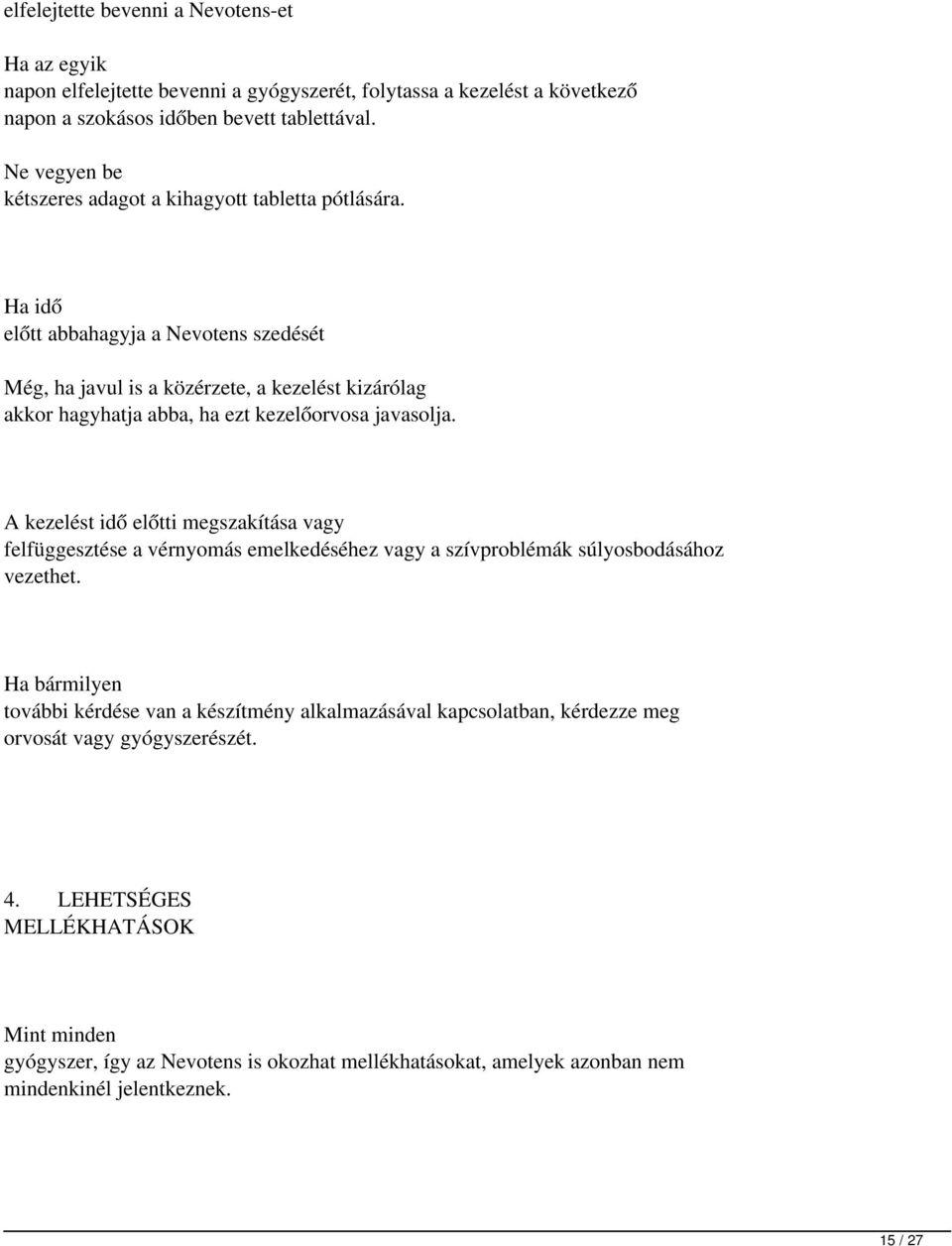 magas vérnyomás elleni gyógyszerek amelyek nem okoznak hörgőgörcsöt)