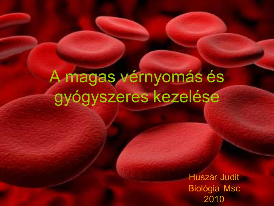 magas vérnyomás típusú gyógyszerek)